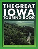 Great Iowa Touring Book:...