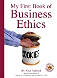 Buy My First Book of Business Ethics: An Executive Board Book from Amazon