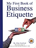Buy My First Book Of Business Etiquette from Amazon
