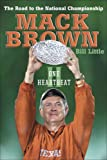 One Heartbeat II: The Road To The National Championship, by Mack Brown and Bill Little