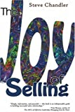 Buy The Joy of Selling: Breakthrough Ideas That Lead to Success in Sales from Amazon