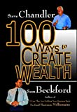 Book Cover: 100 Ways To Create Wealth by Sam Beckford