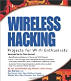 Wireless Hacking: Projects for Wi Fi Enthusiasts preview 0