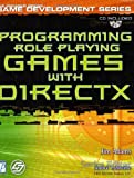 Programming Role Playing Games with DirectX w/CD