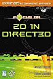 Focus On 2D in Direct3D (Premier Press Game Development Series) by Ernest Pazera