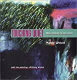 Touching Quiet: Reflections in Solitude (Capital Discoveries (Paperback))