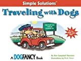 Traveling with Dogs (Simple Solutions)