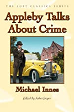 Appleby Talks About Crime by Michael Innes