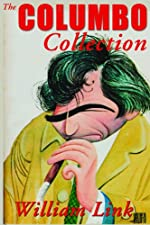 The Columbo Collection by William Link