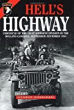 Hell's Highway: Chronicle of the 101st Airborne Division in the Holland Campaign, September-Noverber 1944