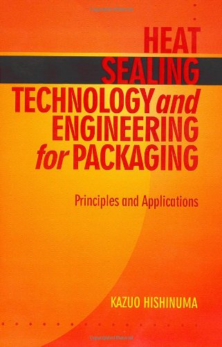 PDF Heat Sealing Technology and Engineering for Packaging Principles and Applications
