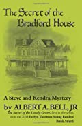 Secret of the Bradford House by Albert A. Bell