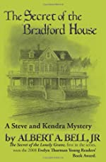 The Secret of the Bradford House by Albert A. Bell