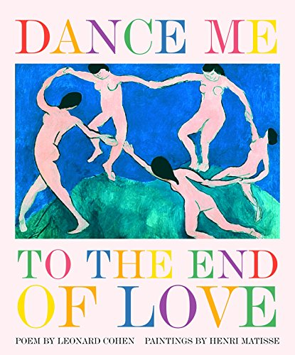 548. Dance Me to the End of Love (Art & Poetry)