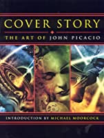 REVIEW: Cover Story: The Art of John Picacio