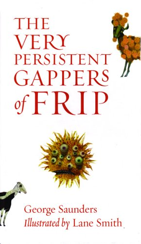 The Very Persistent Gappers of Frip, Saunders, George