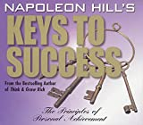 Buy Napoleon Hill's Keys to Success : The 17 Principles of Personal Achievement from Amazon