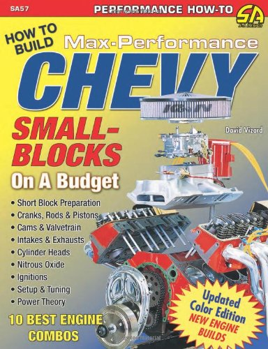 David Vizard's How to Build Max Performance Chevy Small Blocks on a Budget (Performance How-To) - David Vizard