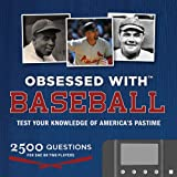 Obsessed with...Baseball: Test Your Knowledge of America`s Pastime