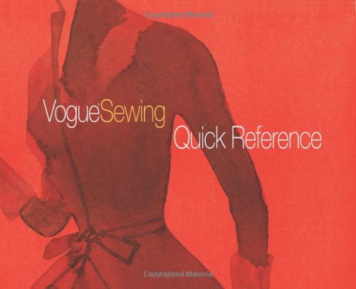 Vogue Sewing Quick Reference (Vogue Knitting)