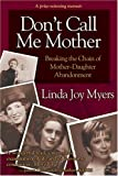 Don't Call Me Mother by Linda Joyce Myers