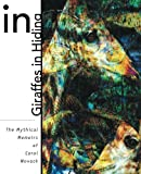 Giraffes in Hiding: The Mythical Memoirs of Carol Novack