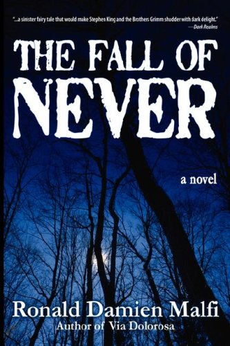 The Fall of Never by Ronald Damien Malfi