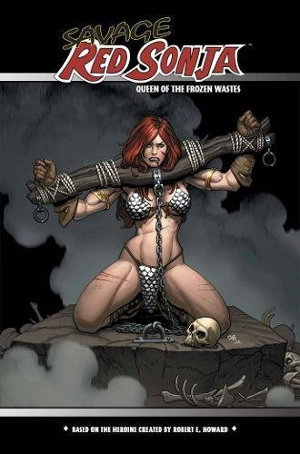 Savage Red Sonja: Queen Of The Frozen Wastes Cover