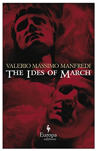 The Ides of March, Manfredi, Valerio Massimo
