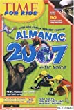Time for Kids Almanac 2007: With Fact Monster (Time for Kids Almanac)