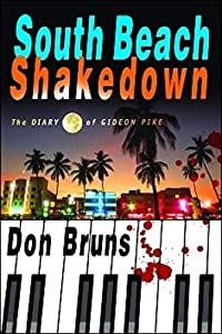 South Beach Shakedown by Don Bruns