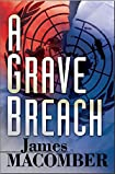 A Grave Breach by James Macomber