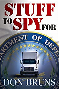 Stuff to Spy For by Don Bruns