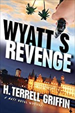 Wyatt's Revenge by H. Terrell Griffin