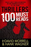 Thrillers: 100 Must-Reads by David Morrell and Hank Wagner