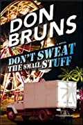 Don't Sweat the Small Stuff by Don Bruns