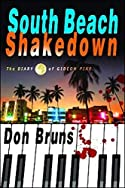 South Beach Shakedown: The Diary of Gideon Pike by Don Bruns