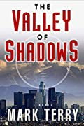 The Valley of Shadows by Mark Terry