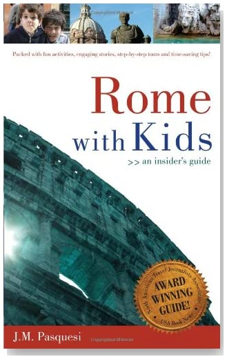 Rome with Kids: An Insider's Guide