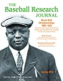 Baseball Research Journal (BRJ), Volume 42 #1, Society for American Baseball Research (SABR)