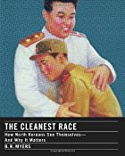 The Cleanest Race: How North Koreans See…