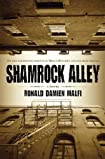 Shamrock Alley by Ronald Damien Malfi