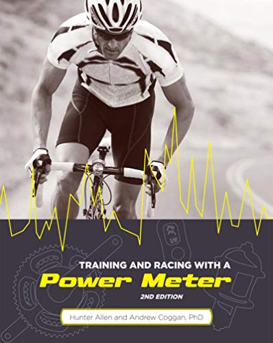 Training and Racing with a Power Meter, 2nd Ed. - Hunter Allen, Andrew Coggan PhD