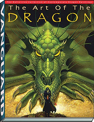 ART OF THE DRAGON HB: The Definitive Collection of Contemporary Dragon Painting