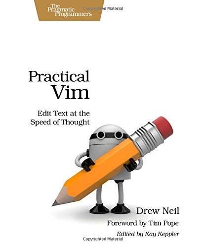 523. Practical Vim: Edit Text at the Speed of Thought (Pragmatic Programmers)