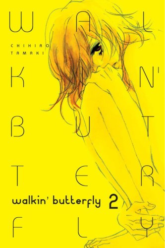Walkin Butterfly Book 2 cover