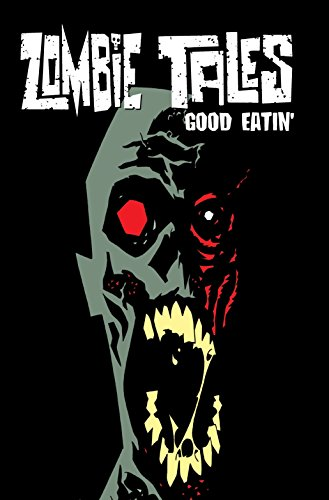Zombie Tales: Good Eatin cover