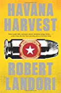 Havana Harvest by Robert Landori
