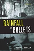 Rainfall and Bullets by Herbert J. Cooke, Jr.
