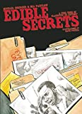 Edible Secrets: A Food Tour of Classified US History (Real World), Michael Hoerger; Mia Partlow